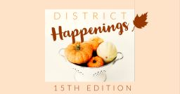 District Happenings 15th Edition