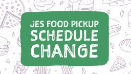 JES Food Pickup Schedule Change